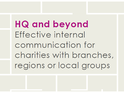HQ and beyond: communicating across multiple locations