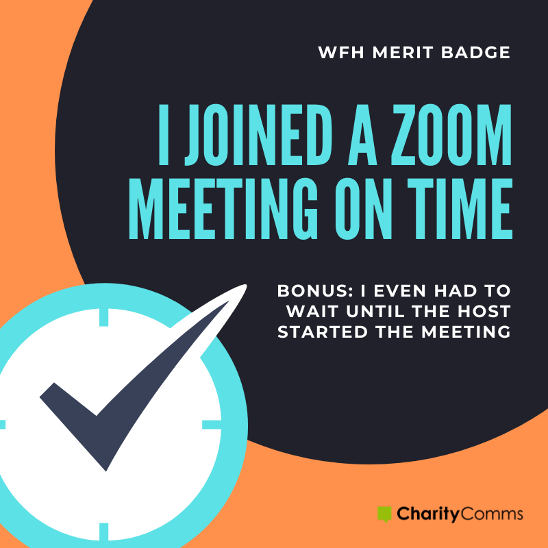 working from home merit badge zoom meeting time